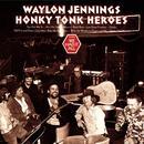 Honky Tonk Heroes thumbnail