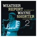 Weather Report Recordings Of Wayne Shorter Compositions 2 thumbnail