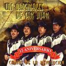 Cantos De La Revolucion - 15 Aniversario thumbnail