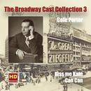 The Broadway Cast Collection, Vol. 3: Cole Porter – Kiss Me Kate & Can-Can (Remastered 2016) thumbnail