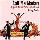 Irving Berlin: Call Me Madam (Original Motion Picture Soundtrack) thumbnail