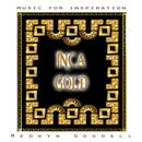 Music For Inspiration - Inca Gold thumbnail