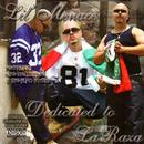 Dedicated To La Raza (Explicit) thumbnail