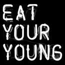 Eat Your Young thumbnail