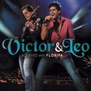 Victor & Leo Ao Vivo Em Floripa thumbnail