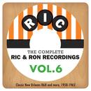 The Complete Ric & Ron Recordings, Vol. 6: Classic New Orleans R&B And More, 1958-1965 thumbnail
