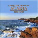 Along The Shore Of Acadia thumbnail