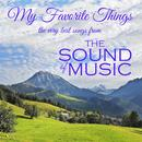 My Favorite Things: The Very Best Songs From The Sound Of Music thumbnail