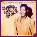 Legendary Bop, Rhythm & Blues Classics: Willie Egan (Digitally Remastered) thumbnail