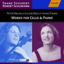 Schubert: Sonata for Cello and Piano, D. 821 / Schumann: 5 Pieces in Folk Style, Op. 102 thumbnail