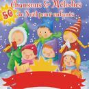 50 Chansons & Mélodies De Noël Pour Enfants thumbnail