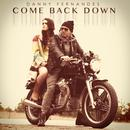Come Back Down (Single) thumbnail