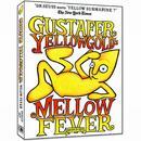 Gustafer Yellowgold's Mellow Fever thumbnail
