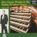 At The Mighty Wurlitzer Pipe Organ Vol. 3 (Digitally Remastered) thumbnail