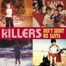 Don't Shoot Me Santa (Radio Single) thumbnail