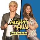 Austin & Ally: Take It From The Top (Music From The Original TV Series) - EP thumbnail