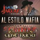 Al Estilo Mafia (Single) thumbnail