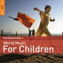 Rough Guide To World Music For Children thumbnail