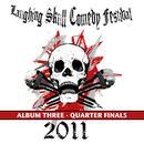 Laughing Skull Comedy Festival 2011 - Quarter Finals - Album Three thumbnail