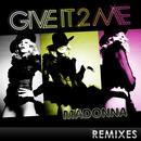 Give It 2 Me - The Remixes thumbnail