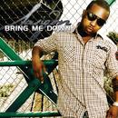 Bring Me Down (Single) thumbnail