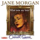 What Now My Love? / Jane Morgan At The Cocoanut Grove thumbnail