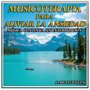 Musicoterapia Para Aliviar La Ansiedad: Música Continua Sin Interrupción (Single) thumbnail