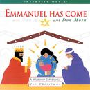 Emmanuel Has Come thumbnail