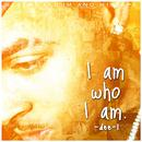 I Am Who I Am thumbnail