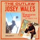 The Outlaw / No Way No Better Than Yard thumbnail