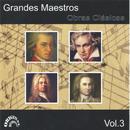 Grandes Maestros, Obras Clásicas, Vol. 3 thumbnail