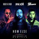How Else (Remixes) (Single) thumbnail