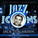 Jazz Icons From The Golden Era - Jack Teagarden thumbnail