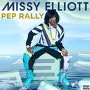 Pep Rally (Single) (Explicit) thumbnail