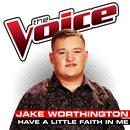 Have A Little Faith In Me (The Voice Performance) (Single) thumbnail