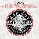 Do You Think About Us & When Boy Meets Girl (Remixes) thumbnail