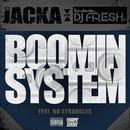 Boomin' System (Feat. Bo Strangles) (Single) thumbnail