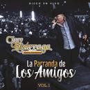 La Parranda De Los Amigos (Vol. 1 / En Vivo) thumbnail