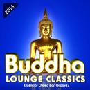 Buddha Lounge Classics - Essential Chilled Bar Grooves thumbnail