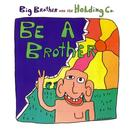 Be A Brother thumbnail