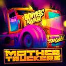 Mother Truckers thumbnail