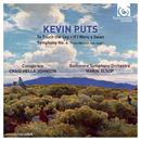 Kevin Puts: To Touch The Sky, If I Were A Swan, Symphony No. 4 thumbnail