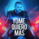 Yo Me Quiero Mas (Single) thumbnail