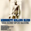 Mississippi Rolling Blues: The Blues Of Bo Carter thumbnail