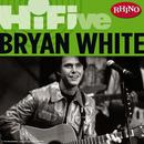 Rhino Hi-Five: Bryan White thumbnail