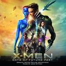 X-Men: Days Of Future Past (Original Motion Picture Soundtrack) thumbnail