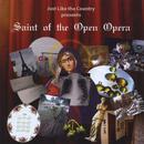 Saint Of The Open Opera thumbnail