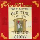 "Doc Tommy Scott's Last Real Medicine Show: ""World's Most Unusual Songs"" thumbnail"
