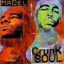 Crunk Soul: A Nu Soul Project thumbnail