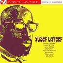 Yusef Lateef - From The Archives (Digitally Remastered) thumbnail